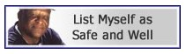 List yourself or a loved one as Safe & Well